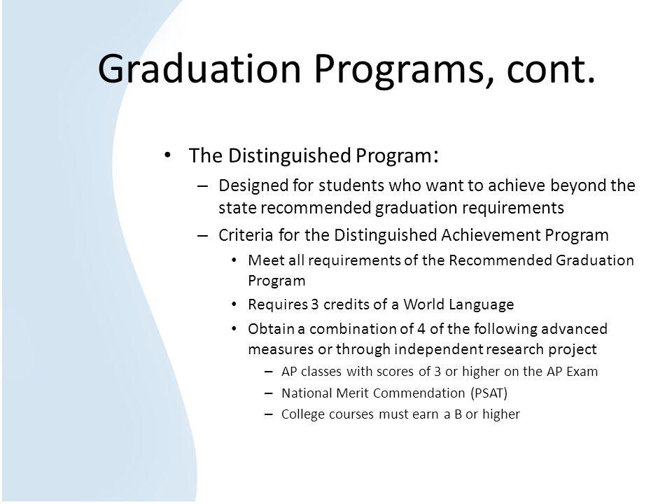 Graduation Programs, cont.