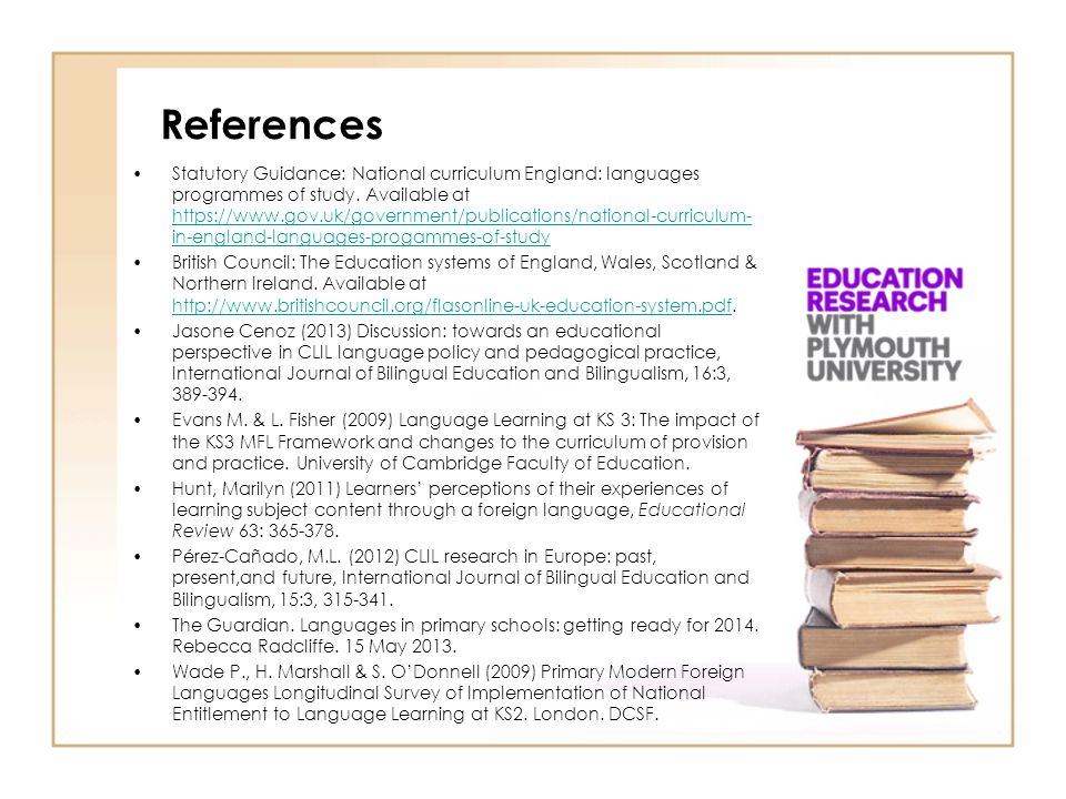 References Statutory Guidance: National curriculum England: languages programmes of study. Available at https://www.gov.uk/government/publications/nat