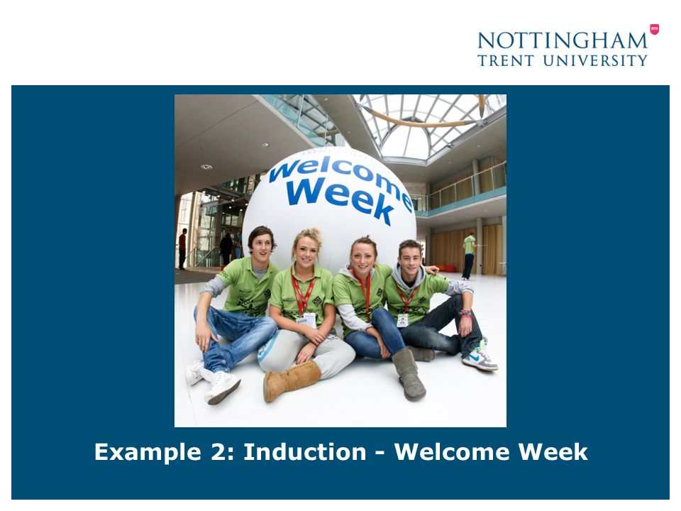 Example 2: Induction - Welcome Week
