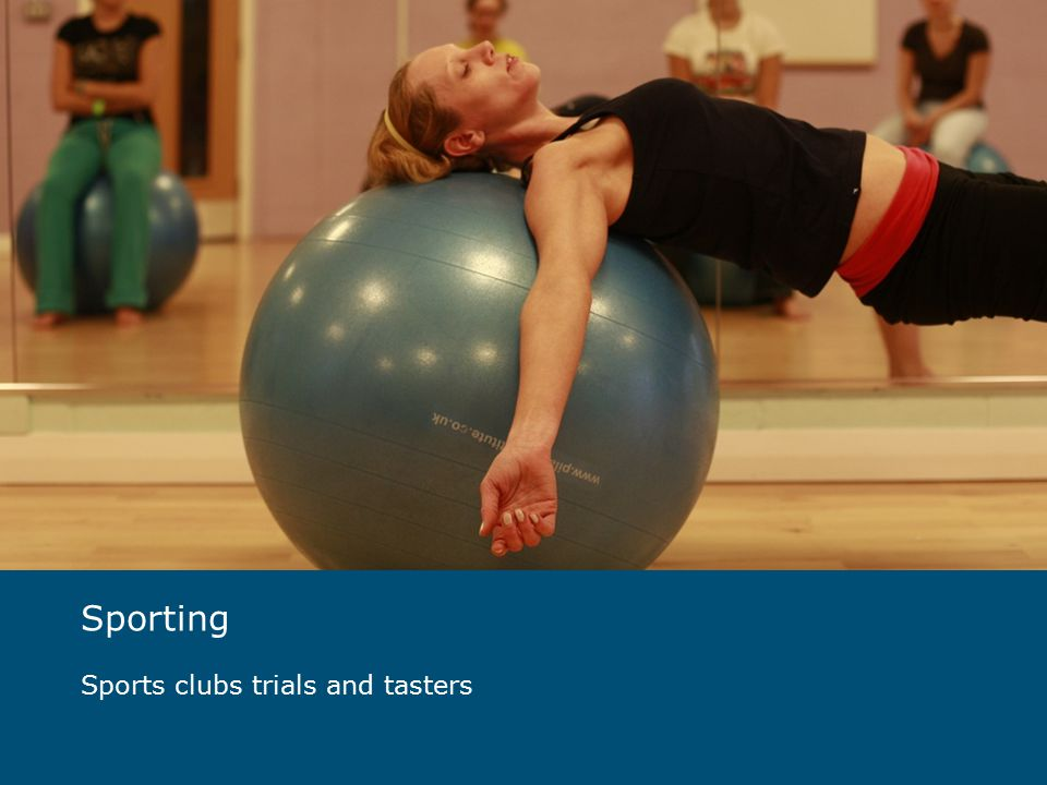 Sporting Sports clubs trials and tasters