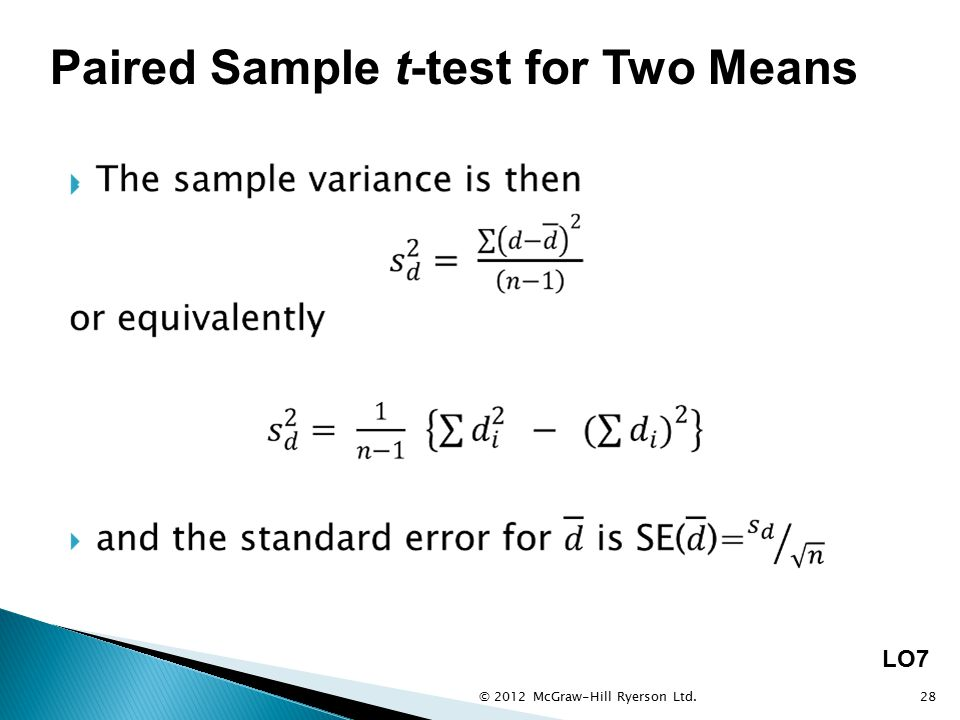 © 2012 McGraw-Hill Ryerson Ltd.28 LO7 Paired Sample t-test for Two Means