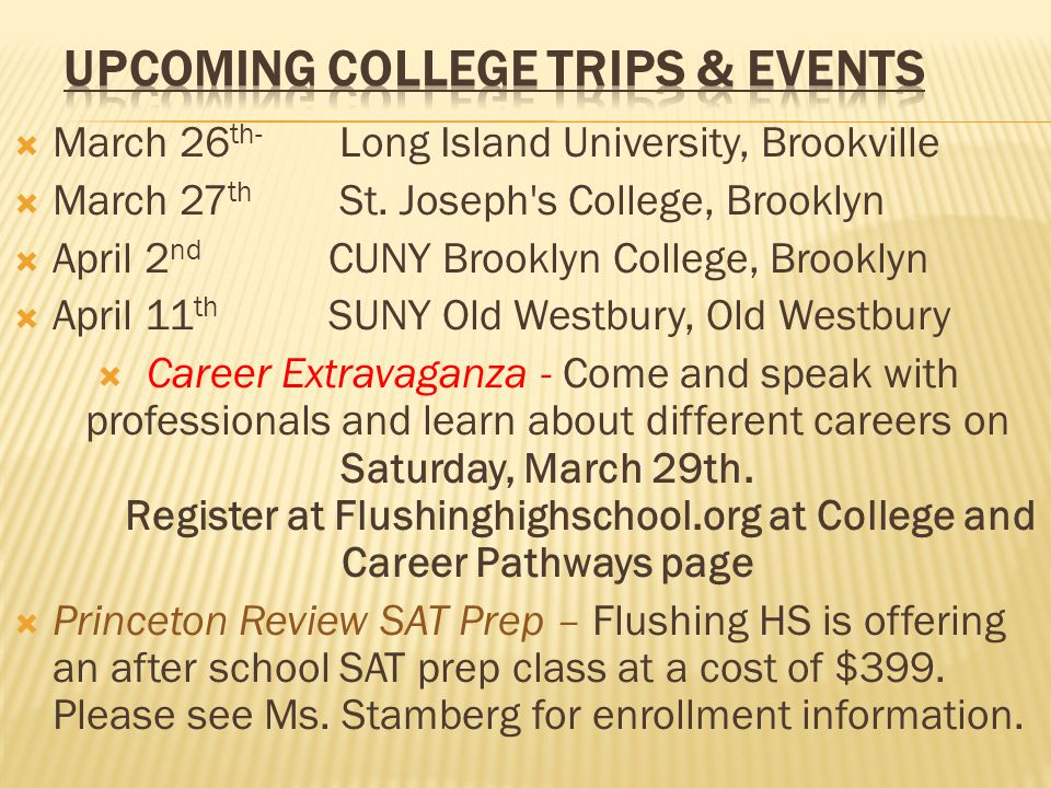  March 26 th- Long Island University, Brookville  March 27 th St.