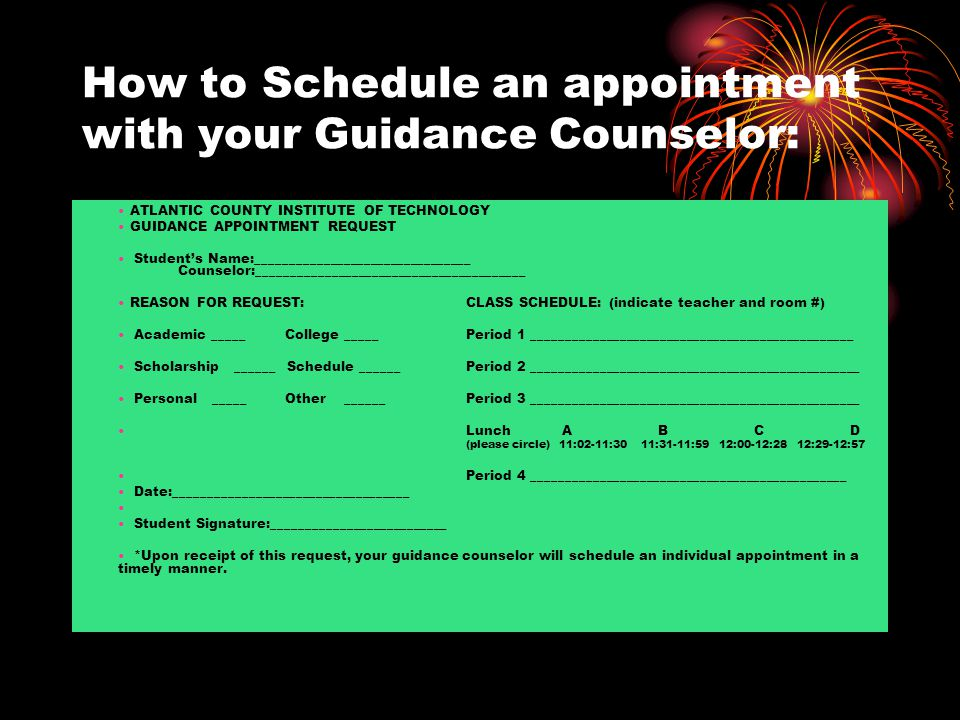 How to Schedule an appointment with your Guidance Counselor: ATLANTIC COUNTY INSTITUTE OF TECHNOLOGY GUIDANCE APPOINTMENT REQUEST Student's Name:_____