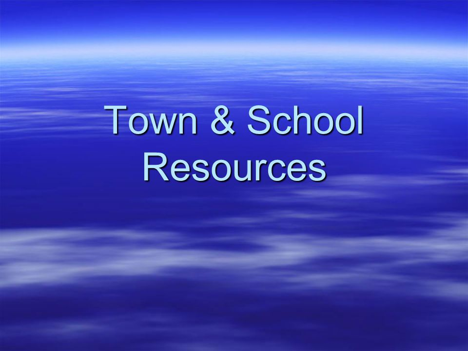 Town & School Resources