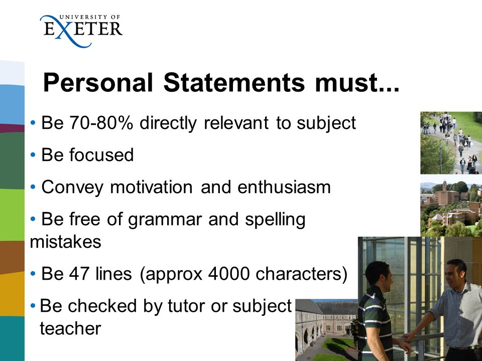 Personal Statements must...