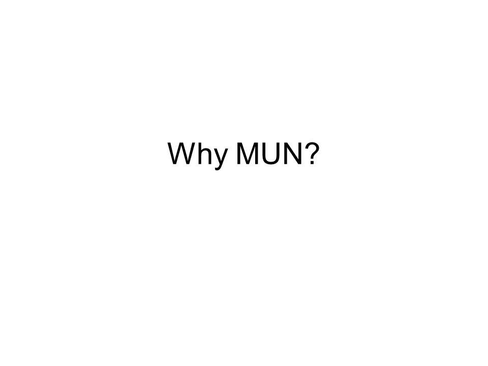 Why MUN?