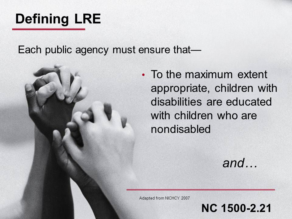 Terminology Nonacademic Settings Each public agency must ensure that: The child has supplementary aids and services determined appropriate and necessary by the child's IEP Team to participate in nonacademic and extracurricular services and activities.