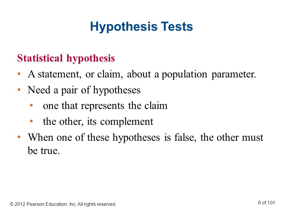 Hypothesis Tests Statistical hypothesis A statement, or claim, about a population parameter.