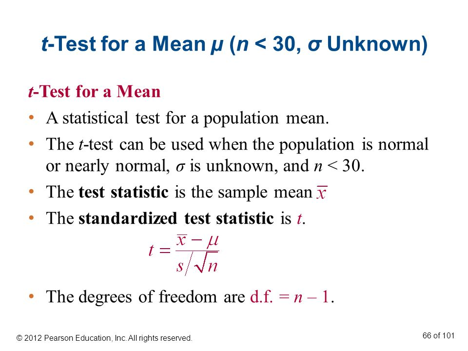 t-Test for a Mean μ (n < 30, σ Unknown) t-Test for a Mean A statistical test for a population mean.