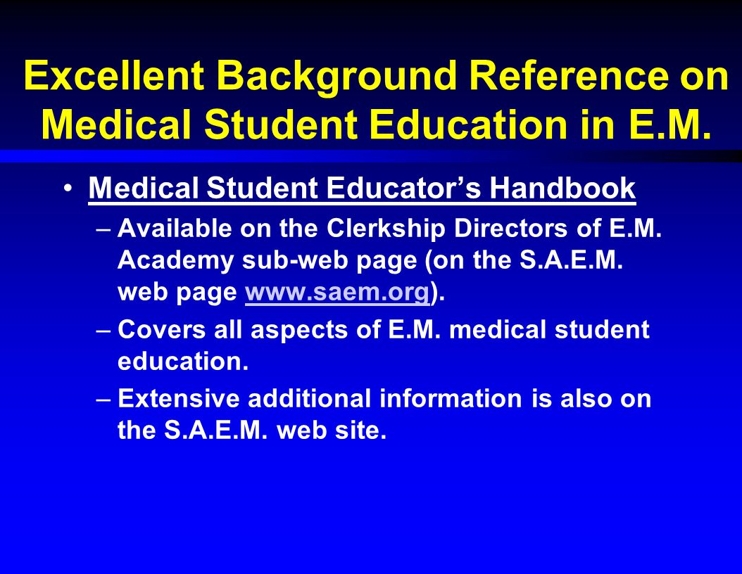 Excellent Background Reference on Medical Student Education in E.M.
