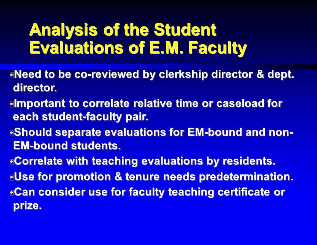 Analysis of the Student Evaluations of E.M.