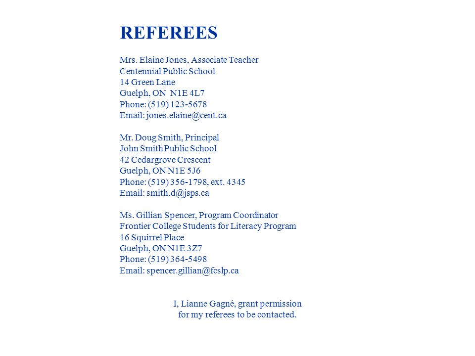 Referees Employers WANT to see a list of referees.