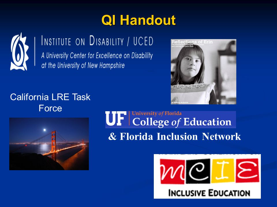 QI Handout California LRE Task Force & Florida Inclusion Network
