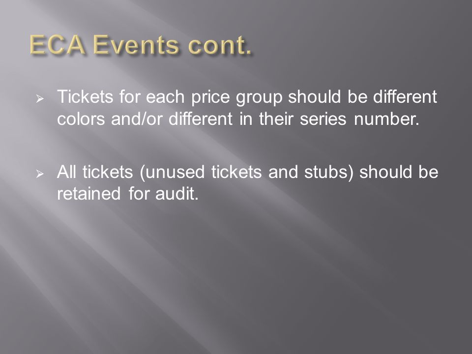 Tickets for each price group should be different colors and/or different in their series number.