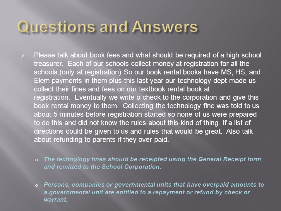  Please talk about book fees and what should be required of a high school treasurer.