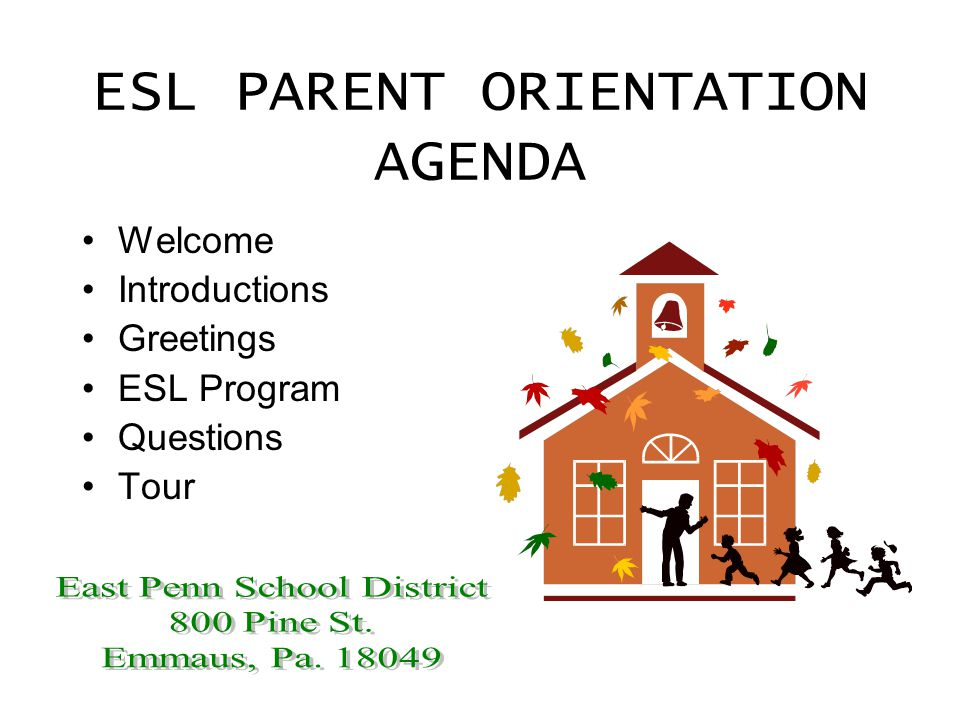 Esl parent orientation agenda welcome introductions greetings esl 2 esl parent orientation agenda welcome introductions greetings esl program questions tour m4hsunfo