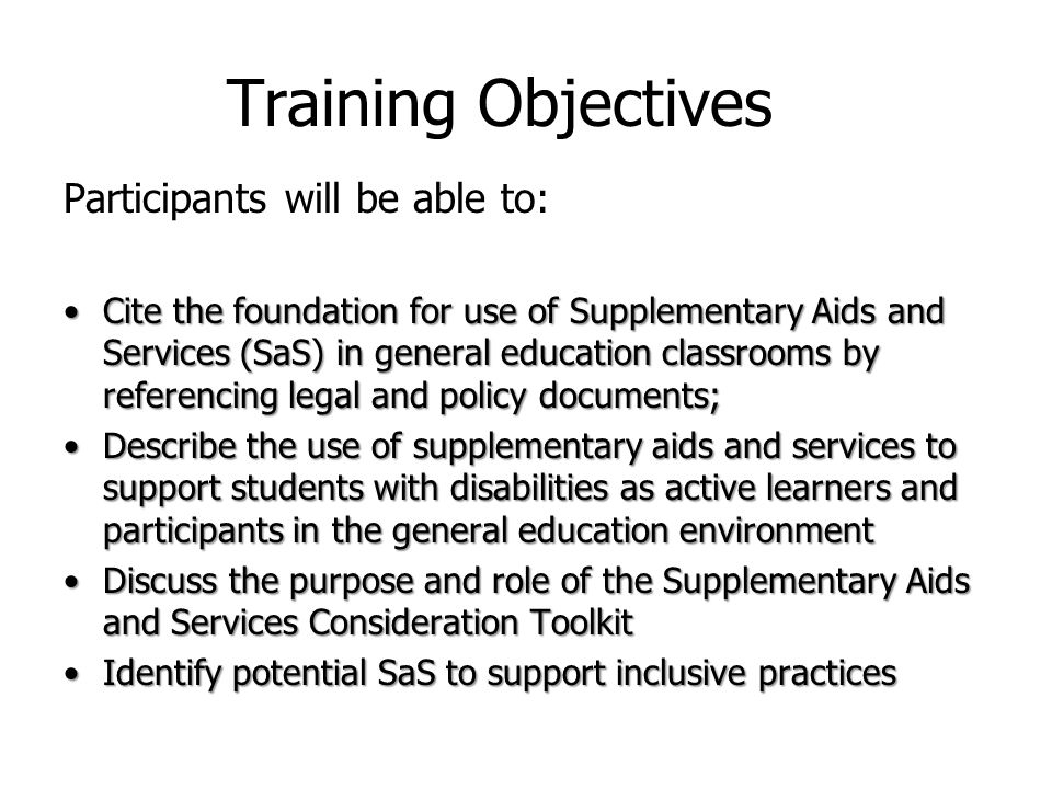 23 Part 3: The Purpose and Role of the Supplementary Aids and Services Consideration Toolkit