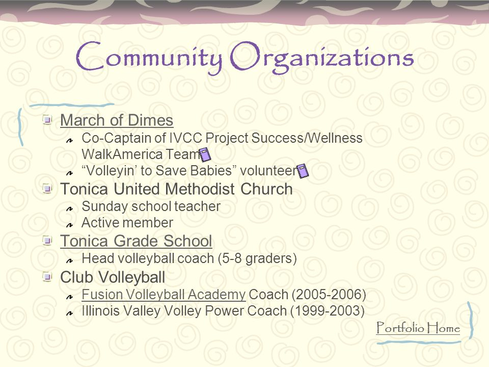 "Community Organizations March of Dimes Co-Captain of IVCC Project Success/Wellness WalkAmerica Team ""Volleyin' to Save Babies"" volunteer Tonica United"