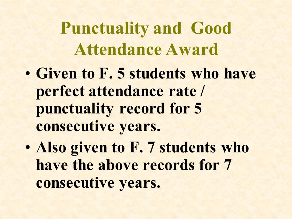 Punctuality and Good Attendance Award Given to F.