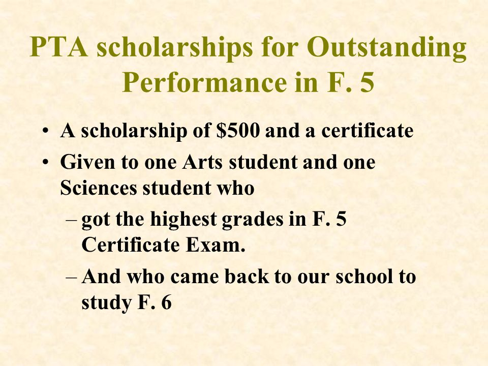 PTA scholarships for Outstanding Performance in F.