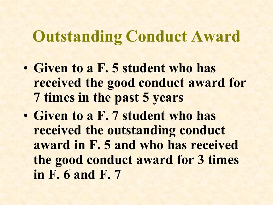 Outstanding Conduct Award Given to a F.