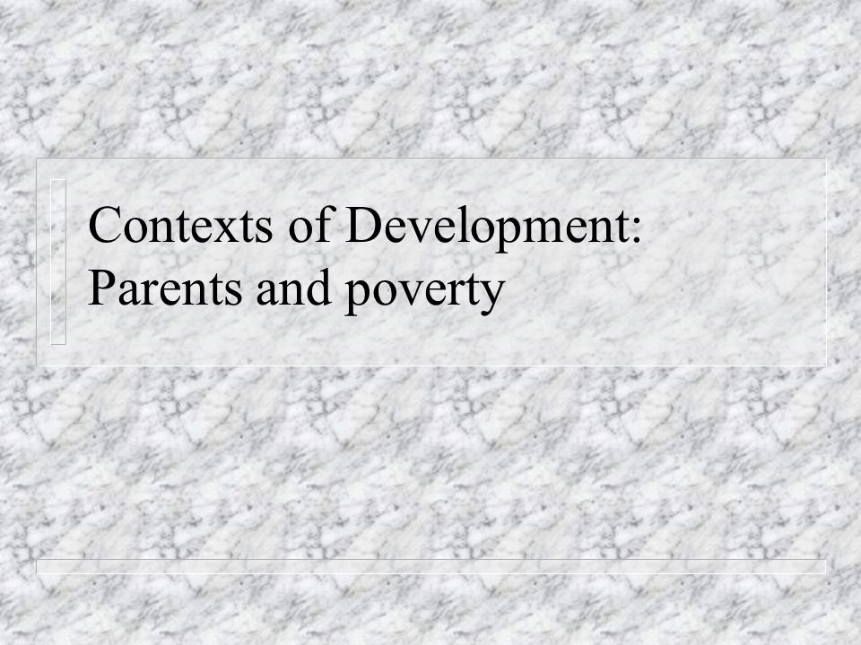 Questions n What impact does poverty have on children.