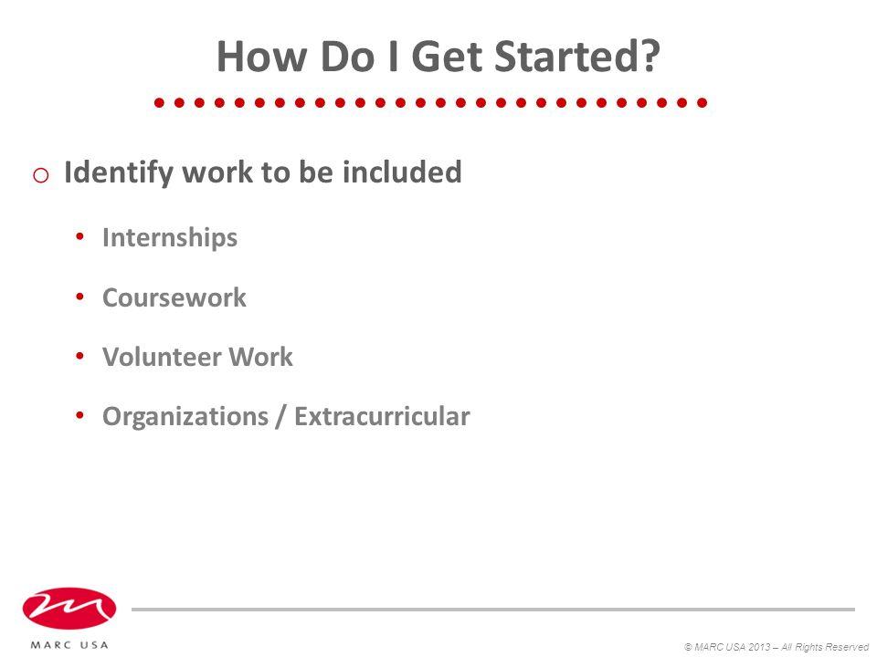 How Do I Get Started.