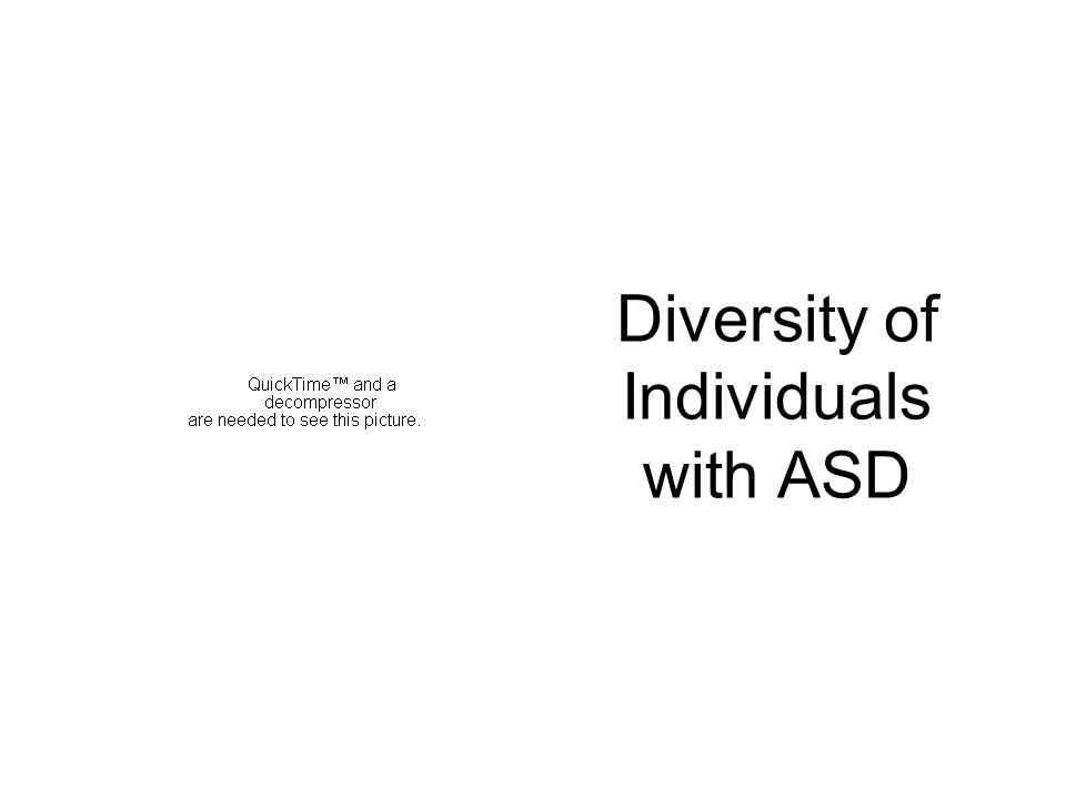 Diversity of Individuals with ASD