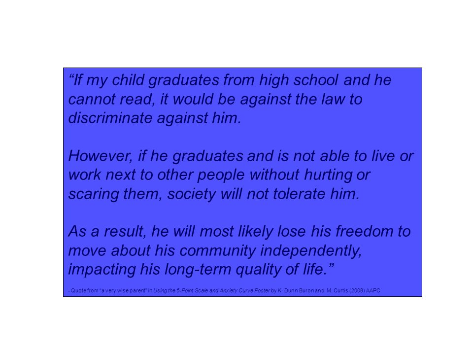 """""""If my child graduates from high school and he cannot read, it would be against the law to discriminate against him. However, if he graduates and is n"""