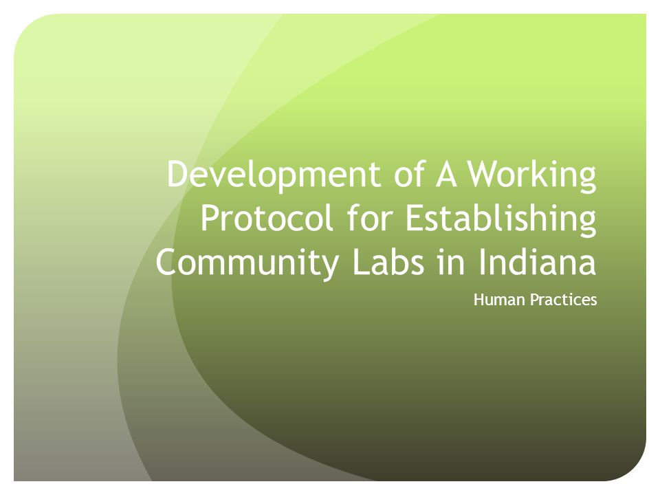 Development of A Working Protocol for Establishing Community Labs in Indiana Human Practices