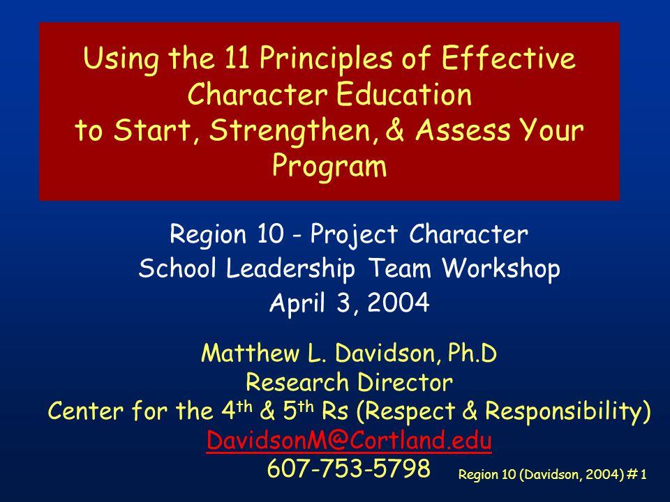 Region 10 (Davidson, 2004) # 62 Practice what you preach, but don't forget to preach what you practice.