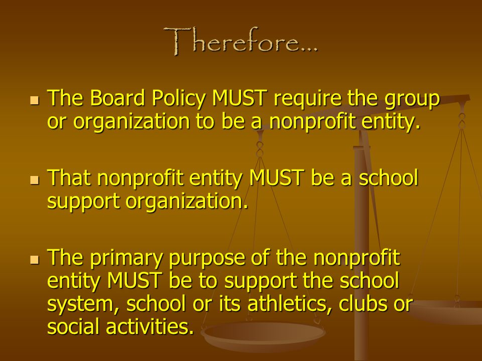Who or What is NOT a School Support Organization.