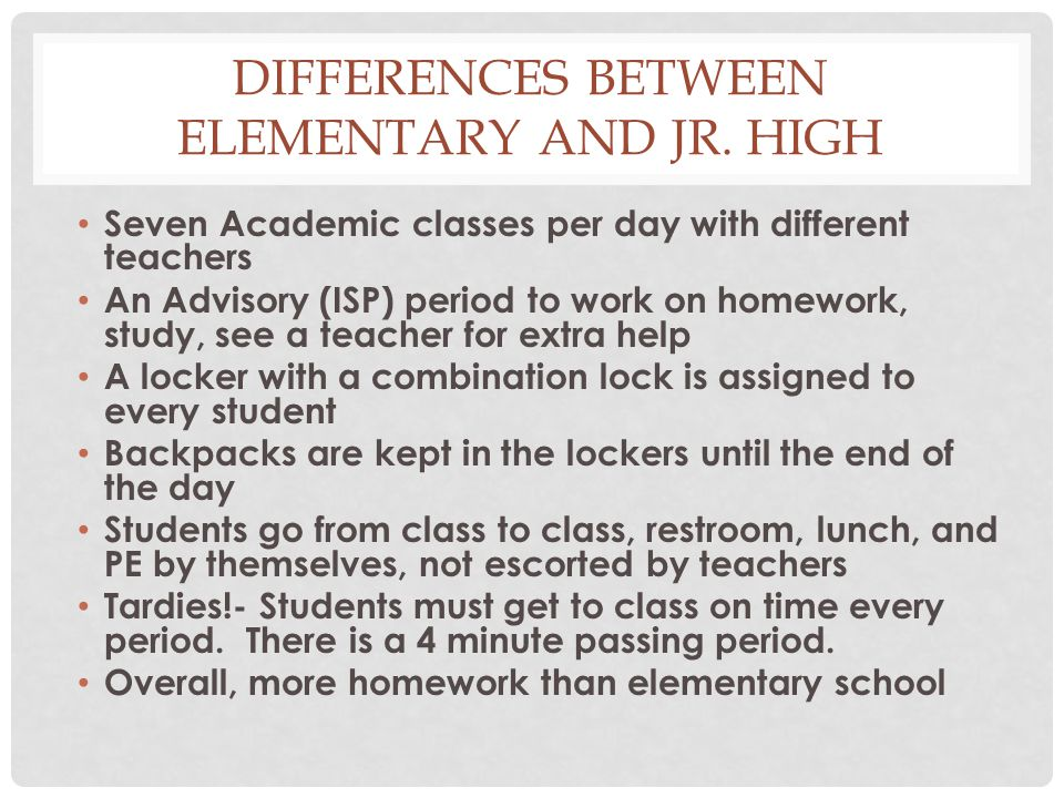 DIFFERENCES CONTINUED… Lunch—You may choose to sit anywhere, with anyone in the cafeteria.