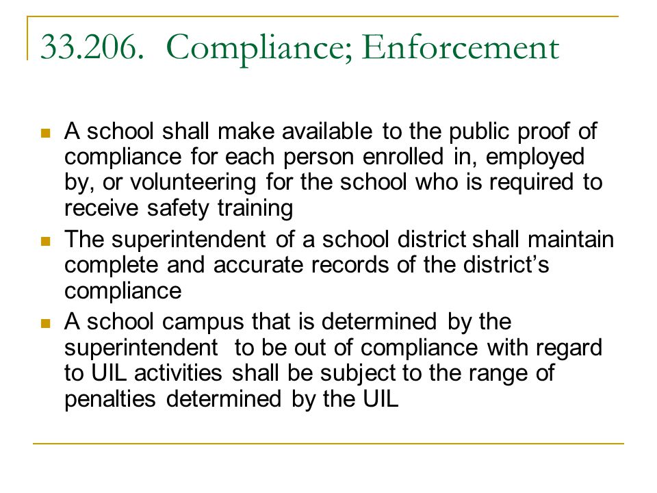 33.206. Compliance; Enforcement A school shall make available to the public proof of compliance for each person enrolled in, employed by, or volunteer
