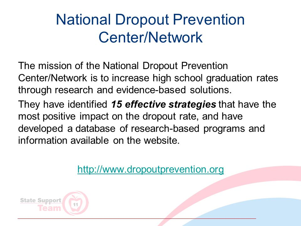 National Dropout Prevention Center/Network The mission of the National Dropout Prevention Center/Network is to increase high school graduation rates through research and evidence-based solutions.