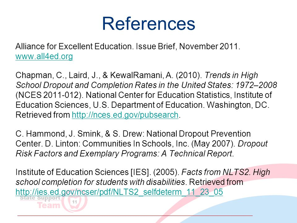 References Alliance for Excellent Education. Issue Brief, November 2011.