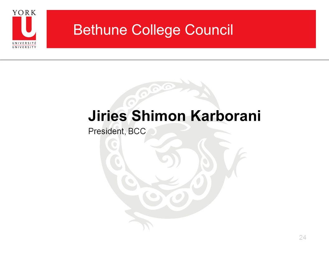 Bethune College Council Jiries Shimon Karborani President, BCC 24