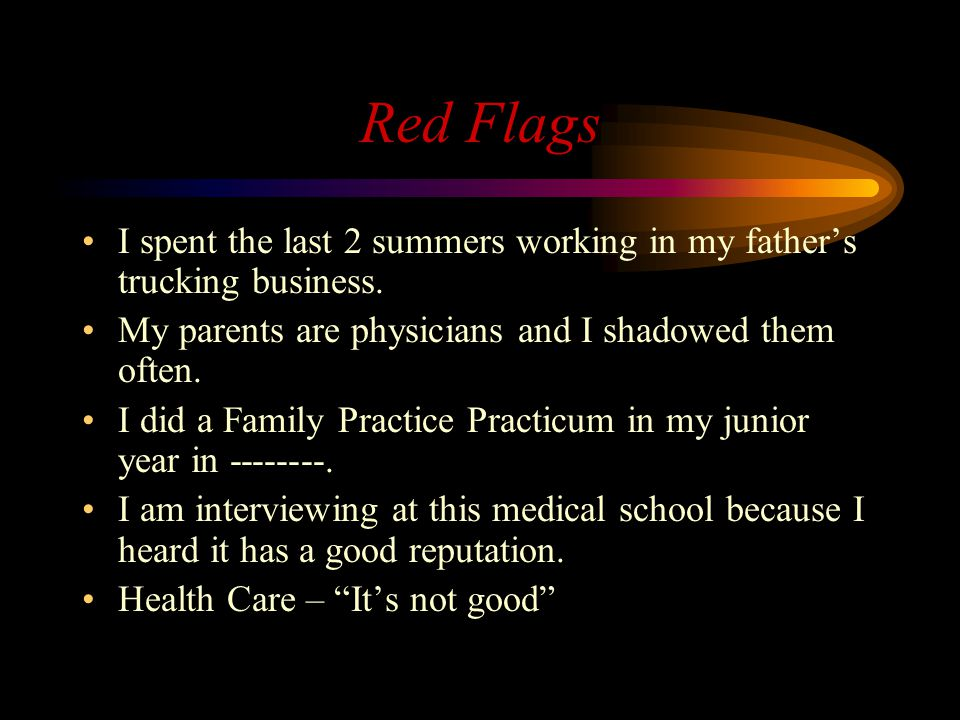 Red Flags I spent the last 2 summers working in my father's trucking business.