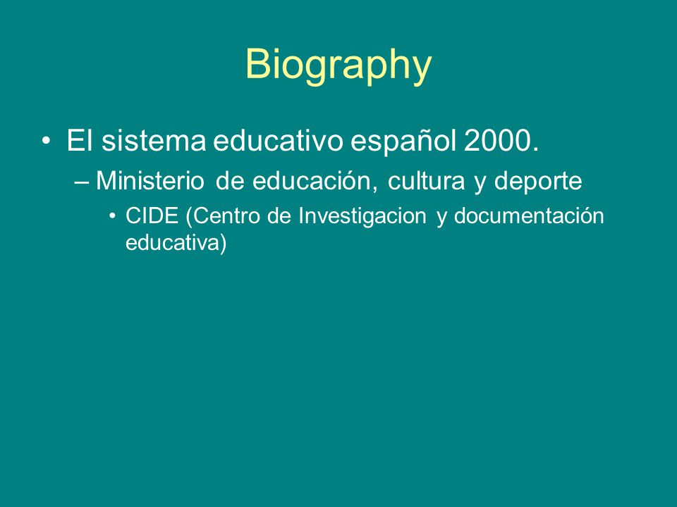 Biography El sistema educativo español 2000.