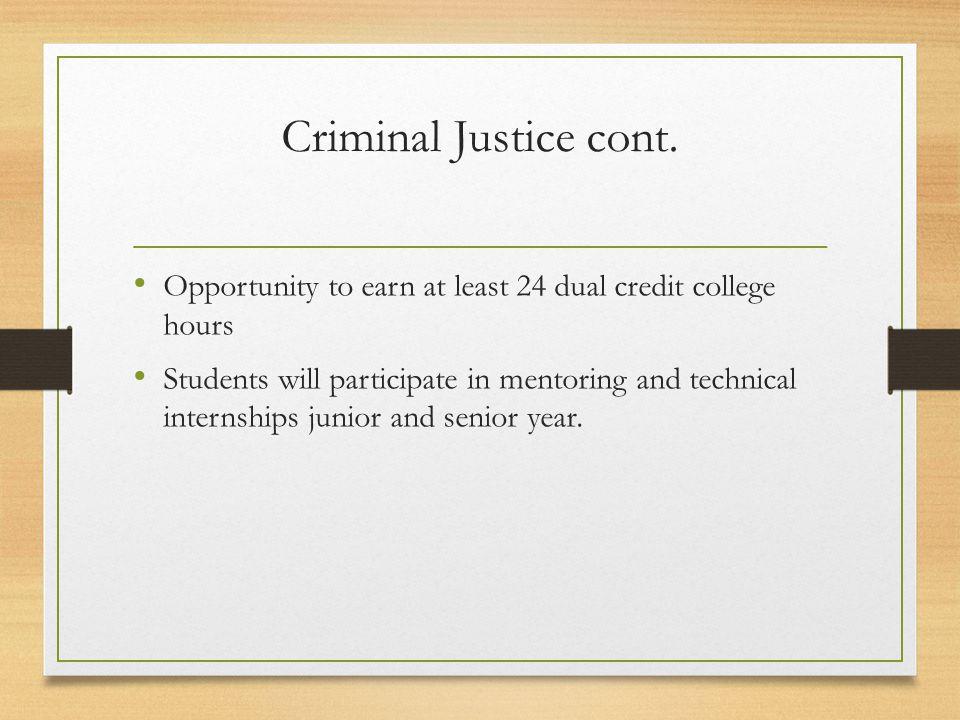 Criminal Justice cont.