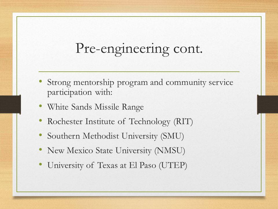 Pre-engineering cont.