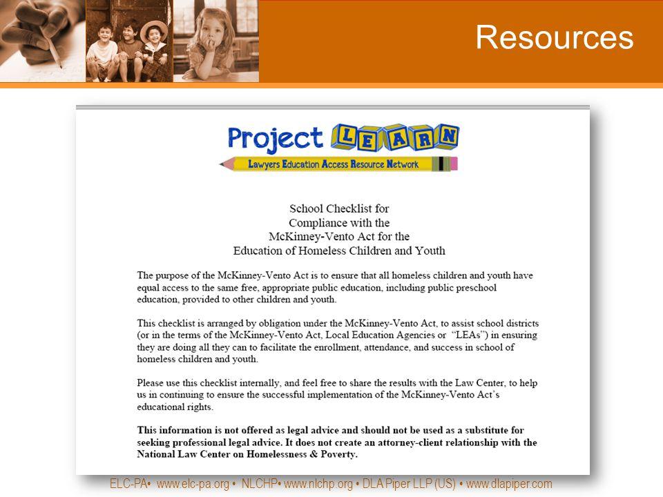 Resources ELC-PA www.elc-pa.org NLCHP www.nlchp.org DLA Piper LLP (US) www.dlapiper.com