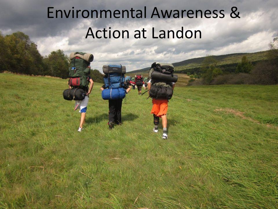 Environmental Awareness & Action at Landon