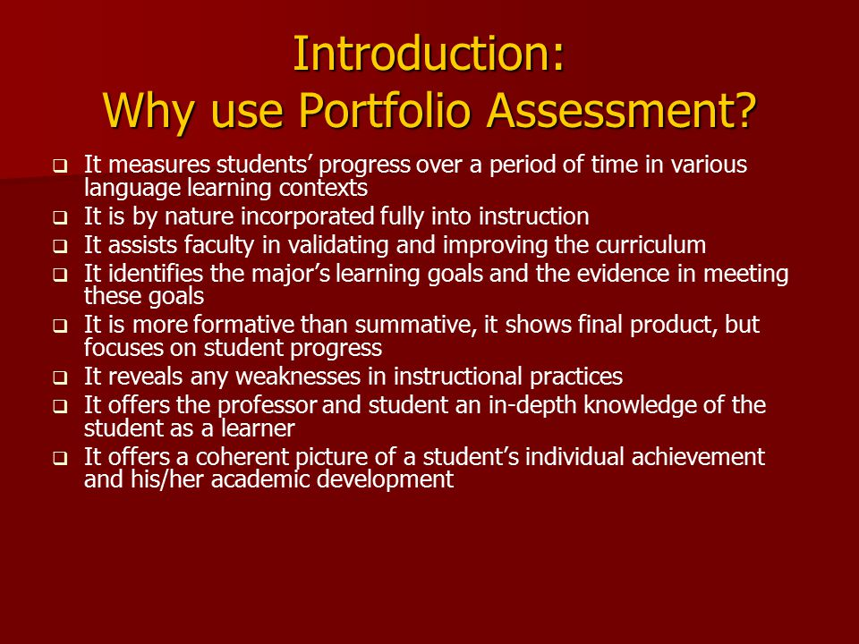 Introduction: Why use Portfolio Assessment.