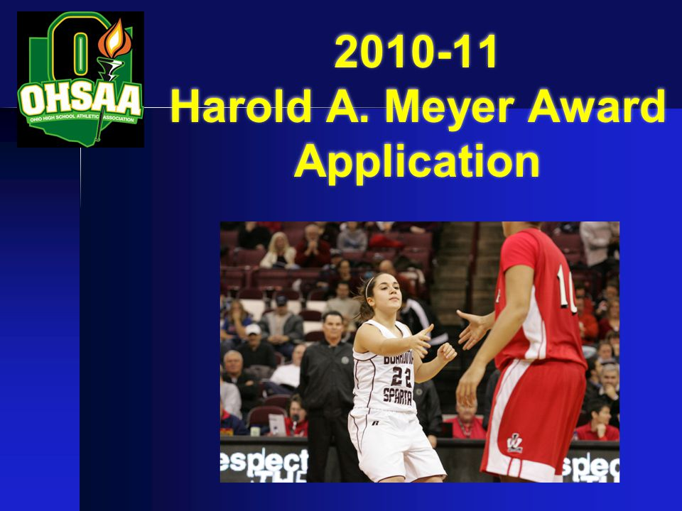 2010-11 Harold A. Meyer Award Application