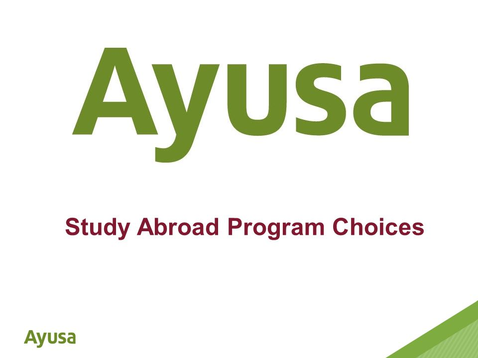 Study Abroad Program Choices