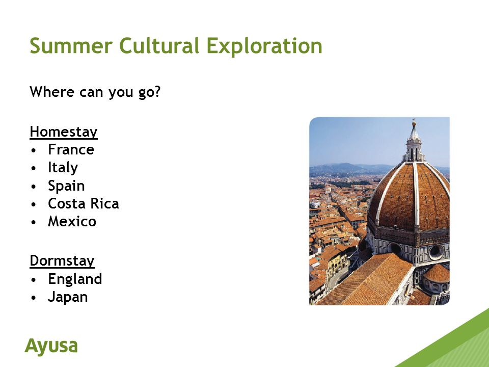 Summer Cultural Exploration Where can you go.