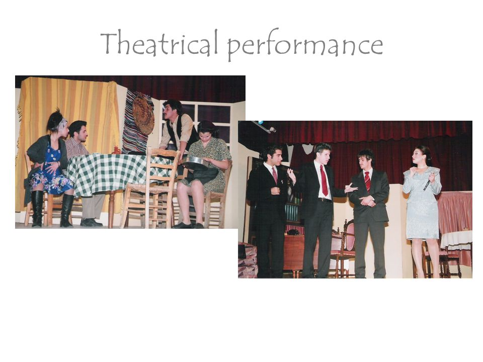 Theatrical performance