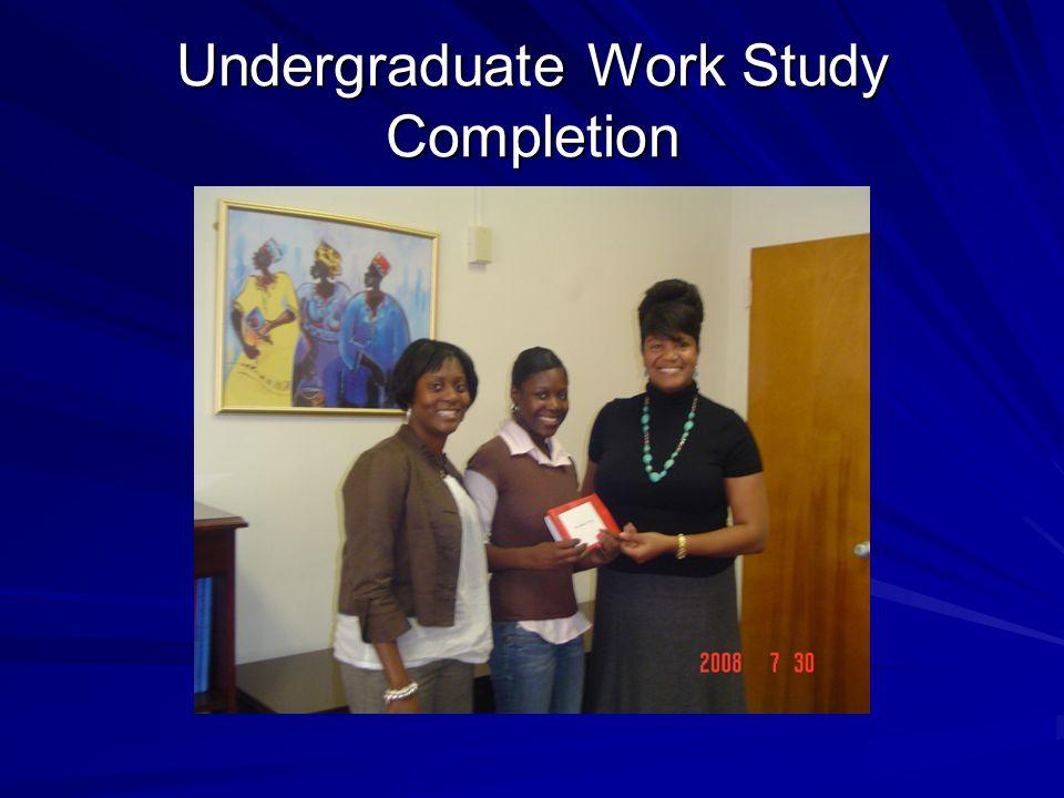 Undergraduate Work Study Completion