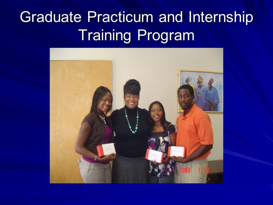 Graduate Practicum and Internship Training Program